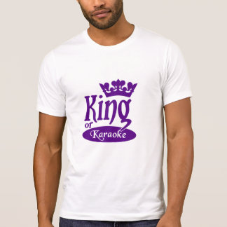 King of Karaoke shirt - choose style & color