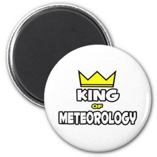 King of Meteorology Refrigerator Magnet