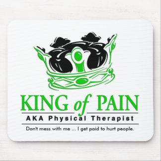 """King of Pain"" Physical Therapy Mousepad"