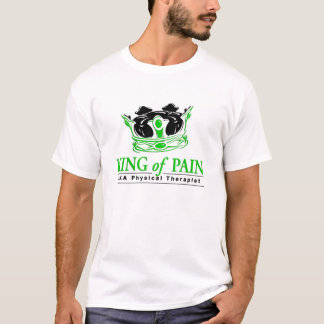 """King of Pain"" Physical Therapy T-Shirt"