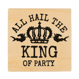 King of Party Wood Coaster