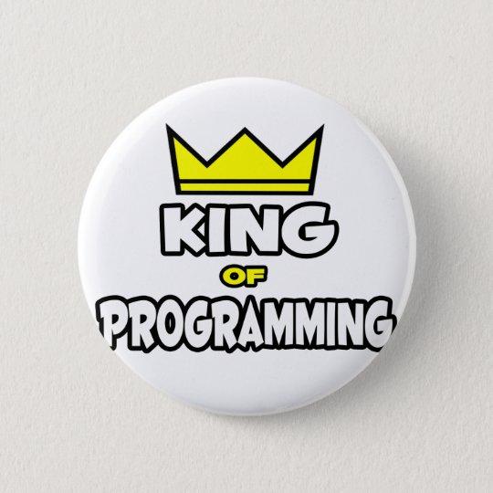 King of Programming 6 Cm Round Badge