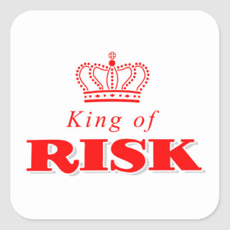 King of Risk Square Sticker
