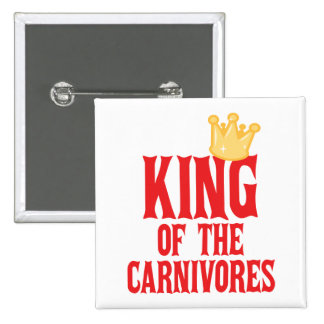 King of the Carnivores 15 Cm Square Badge