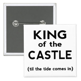King of the Castle 15 Cm Square Badge