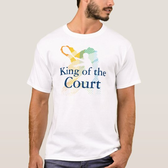 King of the Court Tennis T shirt