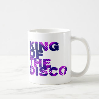 King of the Disco Coffee Mug