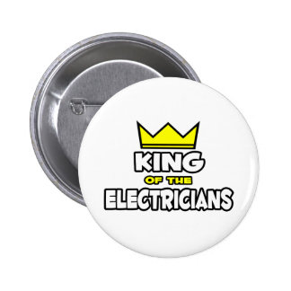 King of the Electricians 6 Cm Round Badge