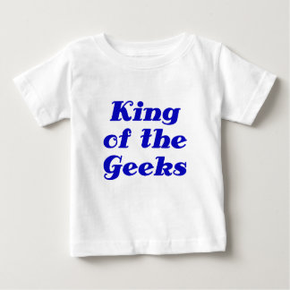 King of the Geeks Baby T-Shirt