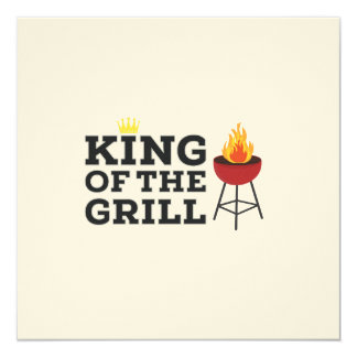 King of the grill 13 cm x 13 cm square invitation card