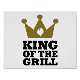 King of the grill crown poster