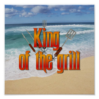 King of the Grill Posters