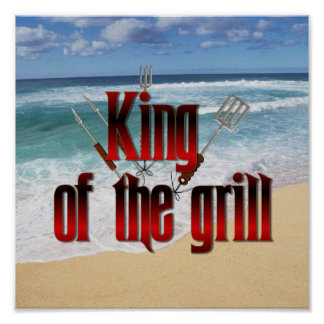 King of the Grill Print