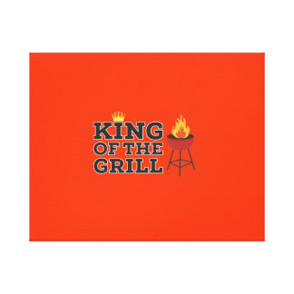King of the grill stretched canvas prints