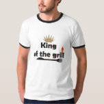 King Of The Grill T-Shirts. T-shirts