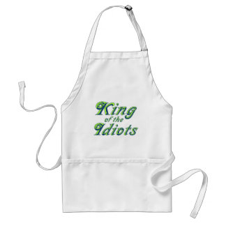 King of the Idiots Aprons