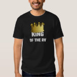 King Of The RV T Shirt