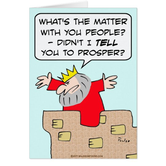 king tell people prosper economics card