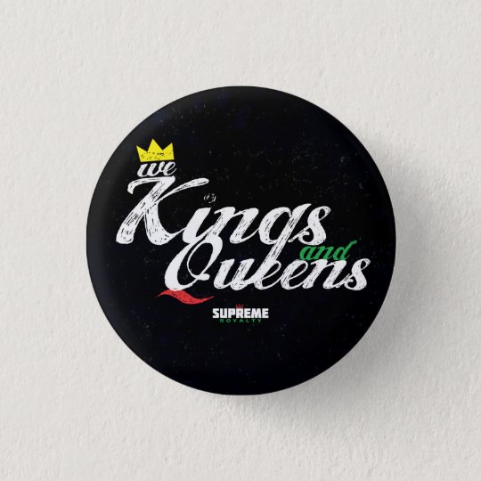 Kings and Queens Button (Pan-Tri Colour)