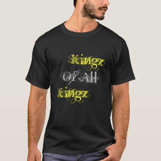 Kings Of All Kings T-Shirt