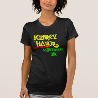 Kinky Hair, Liberation, Movement, inc. Shirt