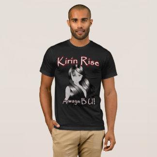Kirin Rise Always B U! T-Shirt