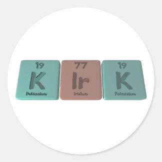 Kirk as Potassium Iridium Potassium Round Sticker