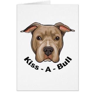 Kiss-A-Bull Pit bull Card
