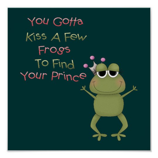 Kiss A Few Frogs Poster