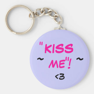 "KISS, ME, !, "", "", ~, ~, <3 BASIC ROUND BUTTON KEY RING"