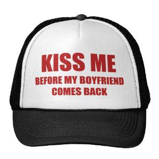 Kiss Me Before My Boyfriend Comes Back Cap