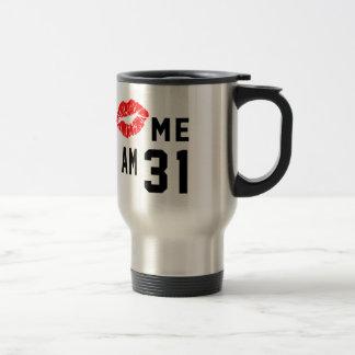 Kiss Me I Am 31 Mugs