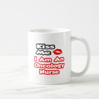 Kiss Me...I Am An Oncology Nurse Basic White Mug
