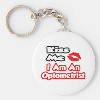 Kiss Me...I Am An Optometrist Basic Round Button Key Ring