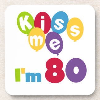 Kiss Me I m 80 Birthday T-shirts and Gifts Drink Coasters