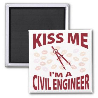 Kiss Me I m A Civil Engineer Refrigerator Magnet