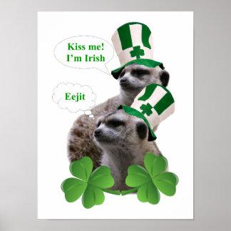 Kiss me I m a Irish meerkat design Posters