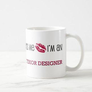 Kiss Me I m an INTERIOR DESIGNER Mug