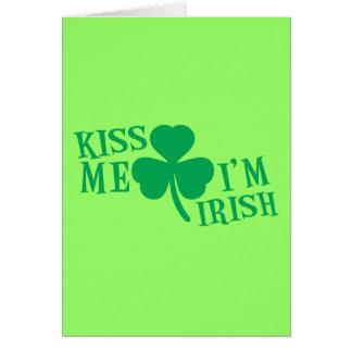 KISS me I m Irish Greeting Card