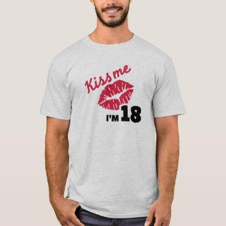 Kiss me I'm 18 years T-Shirt