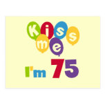 Kiss Me I'm 75 Birthday T-shirts and Gifts Postcards
