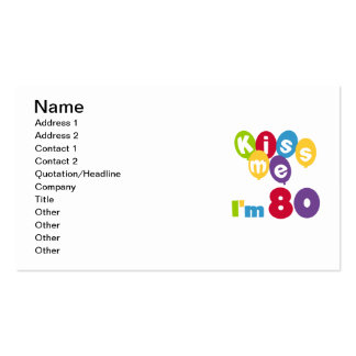 Kiss Me I'm 80 Birthday T-shirts and Gifts Pack Of Standard Business Cards