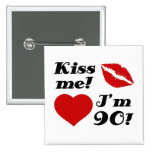 Kiss Me, I'm 90!