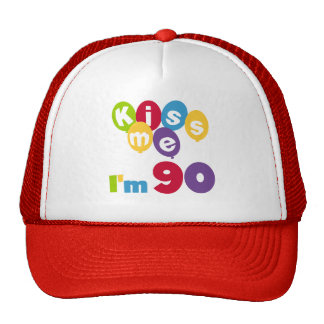 Kiss Me I'm 90 Birthday T-shirts and Gifts Cap