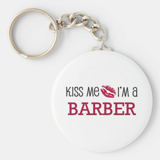 Kiss Me I'm a BARBER Basic Round Button Key Ring