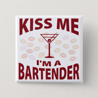 Kiss Me I'm A Bartender 15 Cm Square Badge