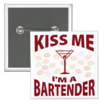 Kiss Me I'm A Bartender Pinback Button