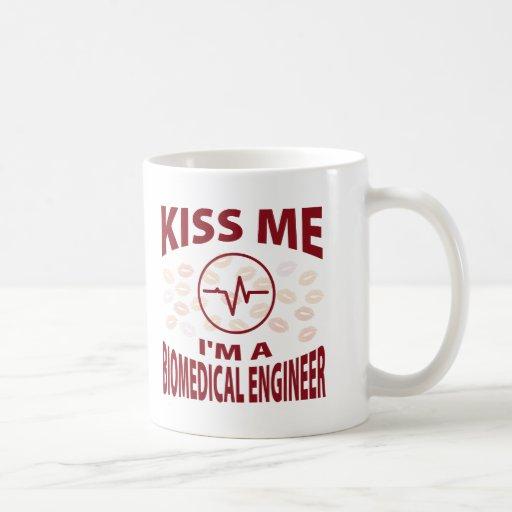 Kiss Me I'm A Biomedical Engineer Coffee Mugs