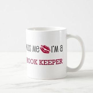 Kiss Me I'm a BOOK KEEPER Basic White Mug