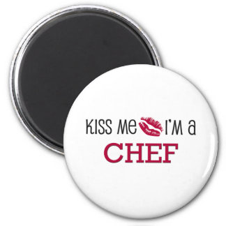Kiss Me I'm a CHEF 6 Cm Round Magnet
